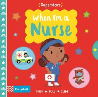 When I'm a Nurse - Hinton Stephanie