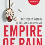 Empire of Pain - Radden Keefe Patrick