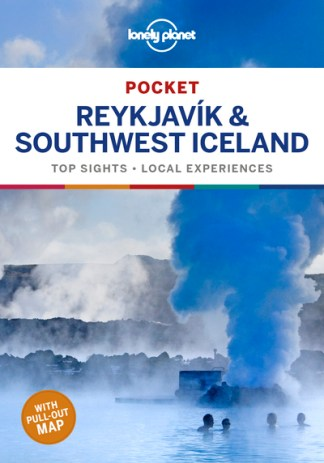 Lonely Planet Pocket Reykjavik & Southwest Iceland - Planet Lonely