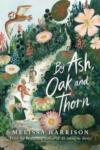 By Ash, Oak and Thorn - Harrison Melissa