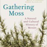 Gathering Moss - Robin Wall Kimmerer