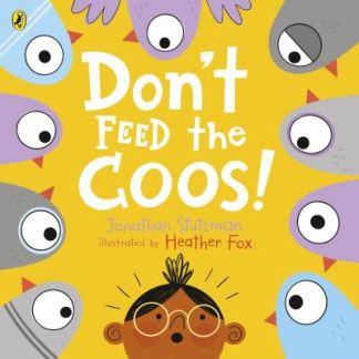 Don't Feed the Coos! - Stutzman Jonathan