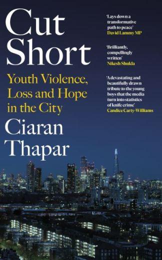 Cut Short - Ciaran Thapar