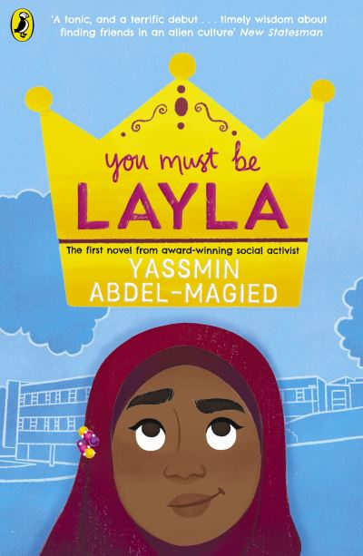 You Must Be Layla - Yassmin Abdel-Magied