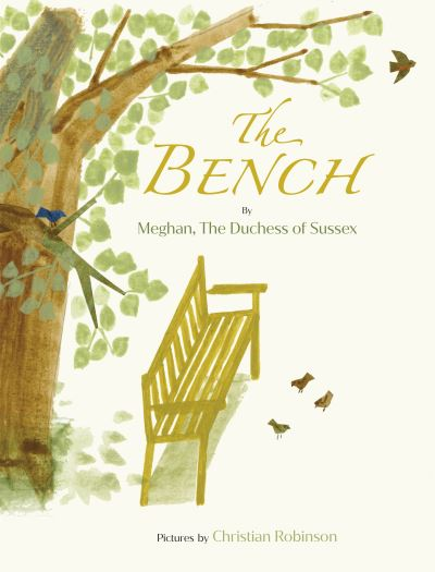 The Bench - Meghan Markel