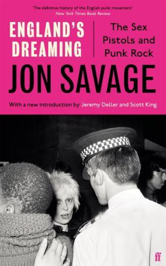 England's Dreaming - Jon Savage