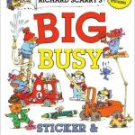 Richard Scarry's Big Busy Sticker & Activity Book - Richard Scarry