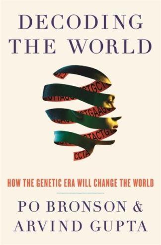 Decoding the World - Bronson Po