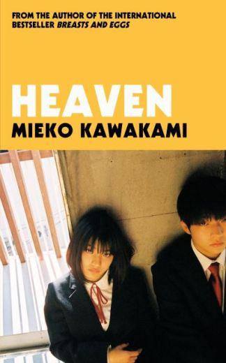 Heaven - Mieko Kawakami