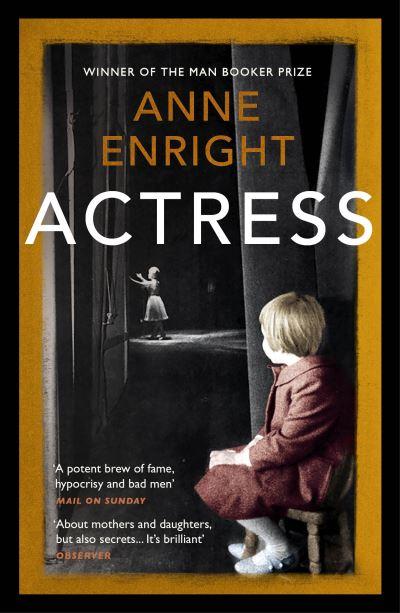 Actress - Anne Enright