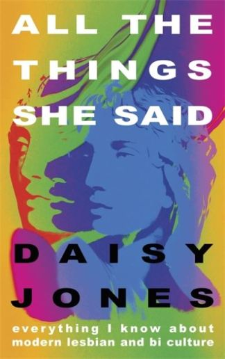 All the Things She Said - Jones Daisy