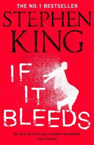 If It Bleeds - King Stephen