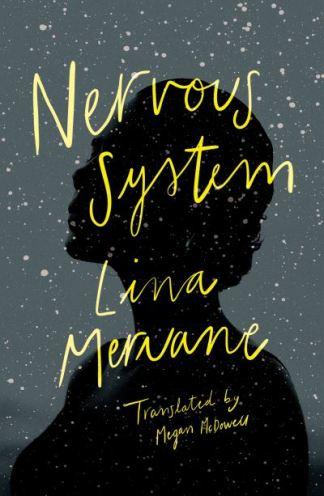 Nervous System - Lina Meruane