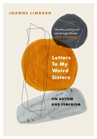 Letters to My Weird Sisters - Joanne Limburg