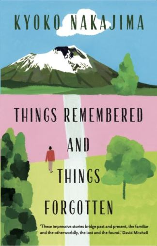 Things Remembered and Things Forgotten - Kyoko Nakajima