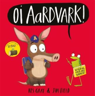 Oi Aardvark! - Kes Gray