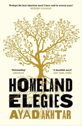Homeland Elegies - Ayad Akhtar