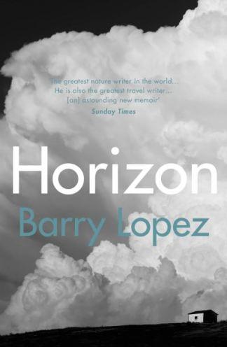 Horizon - Barry Holstun Lopez