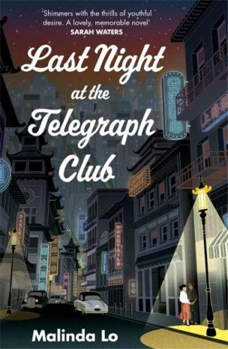 Last Night At the Telegraph Club - Malinda Lo