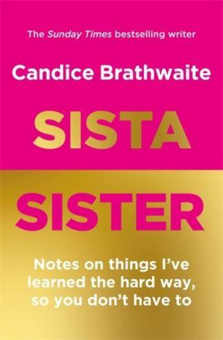 Sista Sister - Candice Brathwaite