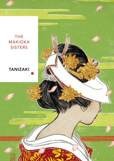 Makioka Sisters: Vintage Classics Japanese Series - Junichiro Tanizaki