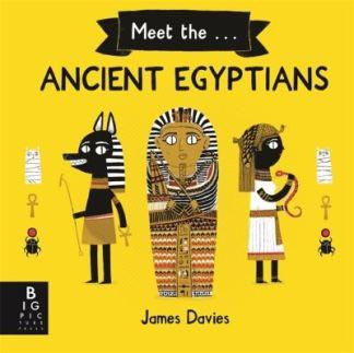 Meet the Ancient Egyptians - Davies James