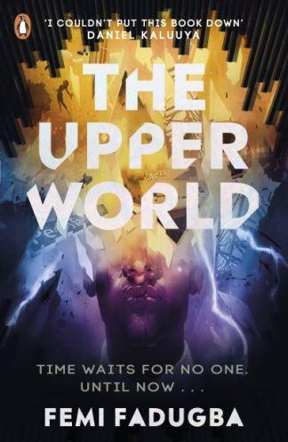 The Upper World - Femi Fadugba