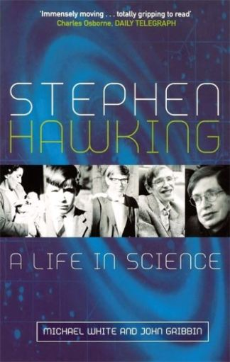 Stephen Hawking: A Life in Science - Michael White