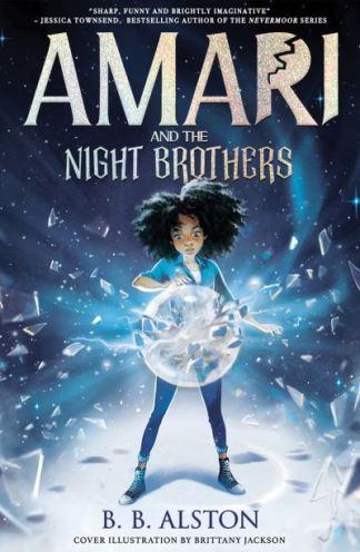 Amari and the Night Brothers - B. B. Alston