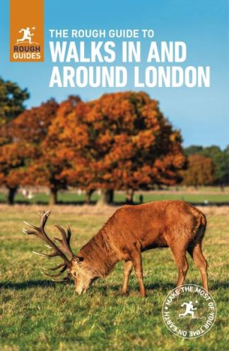 The Rough Guide to Walks in & Around London - Rough Guides