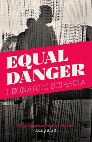 Equal Danger - Leonardo Sciascia
