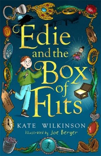 Edie and the Box of Flits - Kate Wilkinson