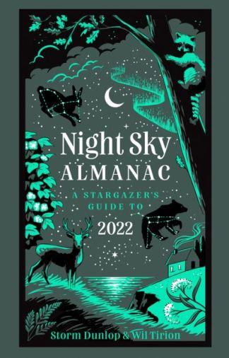 Night Sky Almanac 2022 - Storm Dunlop