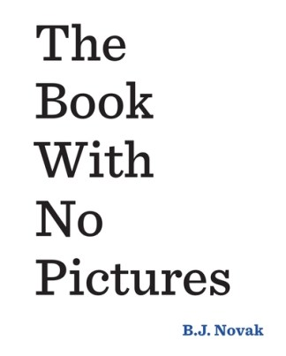 The Book with No Pictures - B. J. Novak