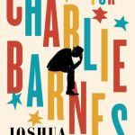 A Calling for Charlie Barnes - Joshua Ferris