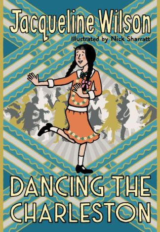 Dancing The Charleston - Jacqueline Wilson