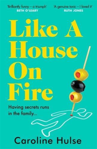 Like a House on Fire - Caroline Hulse