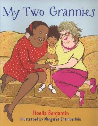 My Two Grannies - Floella Benjamin