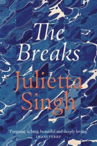 The Breaks - Julietta Singh