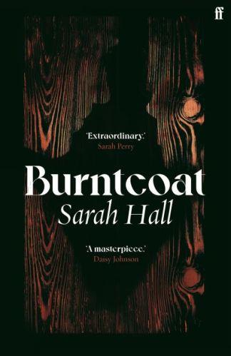 Burntcoat - Sarah Hall