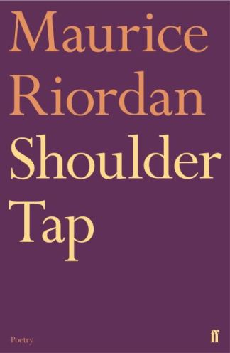Shoulder Tap - Maurice Riordan