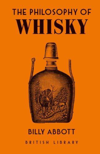 The Philosophy of Whisky - Billy Abbott
