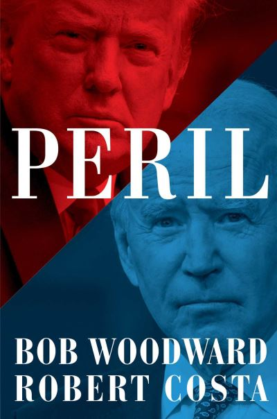 Peril - Bob Woodward