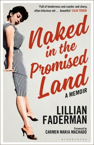 Naked in the Promised Land - Lillian Faderman