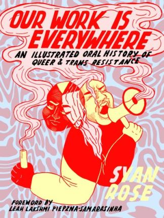Our Work Is Everywhere - Syan Rose