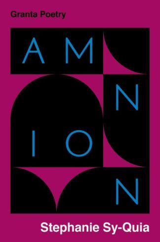 Amnion - Stephanie Sy-Quia