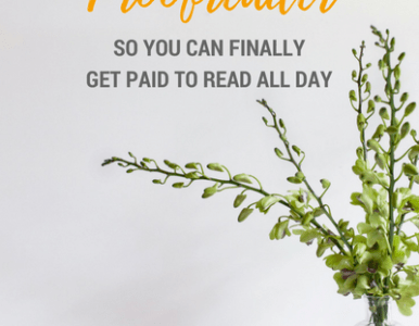 How To Become A Proofreader (So You Can Finally Get Paid To Read All Day)