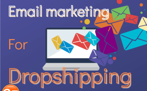 How to use email marketing for dropshipping like a pro