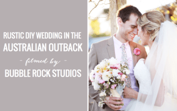 Rustic Wedding Film In The Australian Outback (Featuring An Adorable Puppy!)