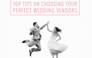 Expert Wedding Planning Tips: Choosing Your Wedding Vendors